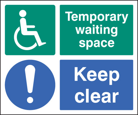 11228H Temporary waiting space keep clear Rigid Plastic (300x250mm) Safety Sign