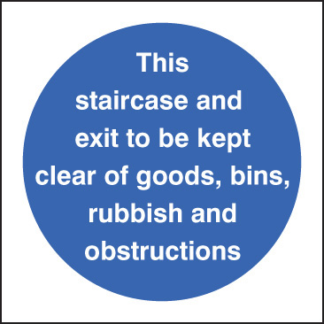 11601F Staircase & exit to kept clear of goods etc Rigid Plastic (200x200mm) Safety Sign