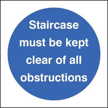 11607F Staircase must be kept clear of all obstructions Rigid Plastic (200x200mm) Safety Sign