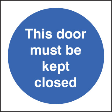 11608B This door must be kept closed Rigid Plastic (80x80mm) Safety Sign