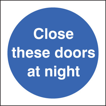 11611B Close these doors at night Rigid Plastic (80x80mm) Safety Sign