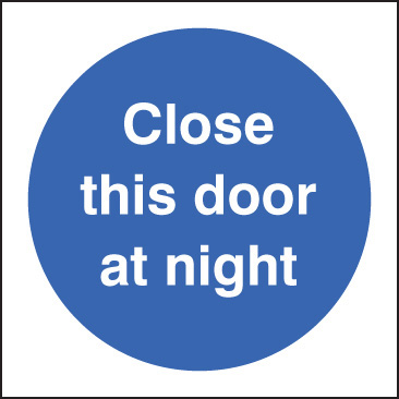 11612B Close this door at night Rigid Plastic (80x80mm) Safety Sign