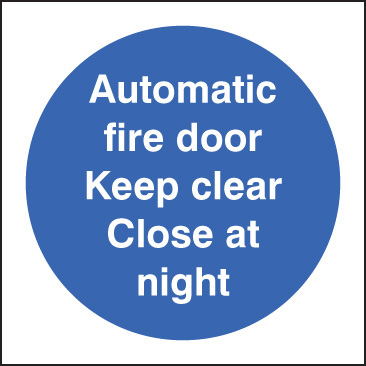 11617B Automatic fire door keep clear close at night Rigid Plastic (80x80mm) Safety Sign