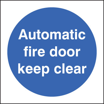 11618B Automatic fire door keep clear Rigid Plastic (80x80mm) Safety Sign