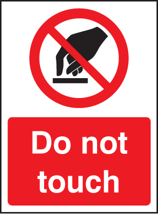 13405E Do not touch Rigid Plastic (200x150mm) Safety Sign