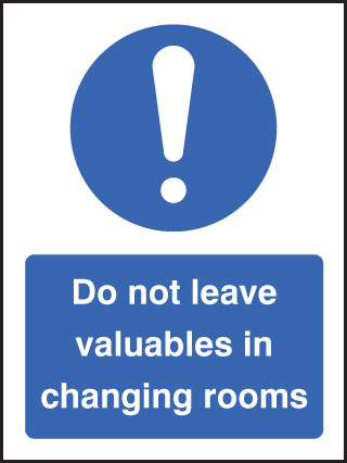 15442E Do not leave valuables in changing rooms Rigid Plastic (200x150mm) Safety Sign
