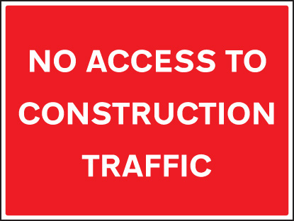 16430Q No access to construction traffic Rigid Plastic (600x450mm) Safety Sign