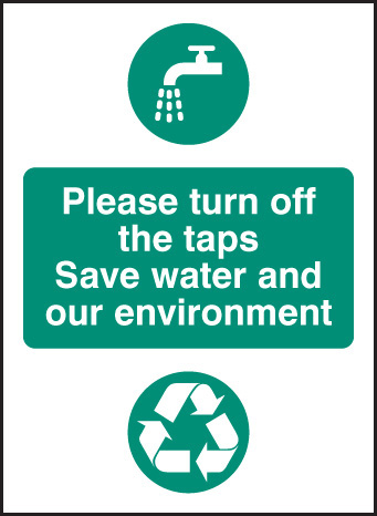 16622A Please turn off the taps, save water and environment Rigid Plastic (100x75mm) Safety Sign