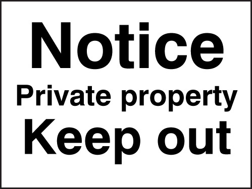 17003K Notice private property - keep out Rigid Plastic (400x300mm) Safety Sign