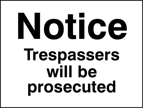 17006K Notice trespassers will be prosecuted Rigid Plastic (400x300mm) Safety Sign