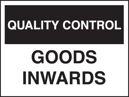 17802K Quality control goods inward Rigid Plastic (400x300mm) Safety Sign