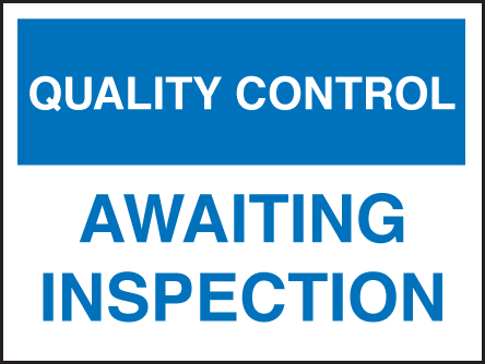 17806K Quality control awaiting inspection Rigid Plastic (400x300mm) Safety Sign