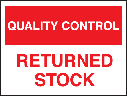 17815K Quality control returned stock Rigid Plastic (400x300mm) Safety Sign