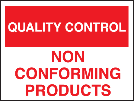 17817K Quality control non-conforming products Rigid Plastic (400x300mm) Safety Sign