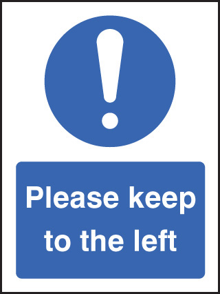 25240E Please keep to the left Self Adhesive Vinyl (200x150mm) Safety Sign