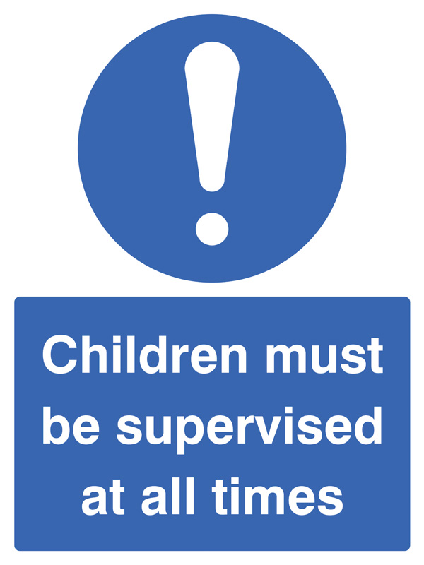 25465e Children Must Be Supervised At All Times Self Adhesive Vinyl