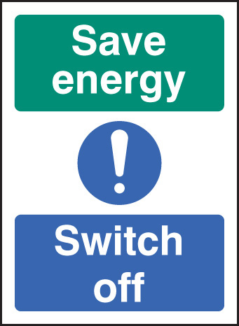 26036A Save energy switch off Self Adhesive Vinyl (100x75mm) Safety Sign