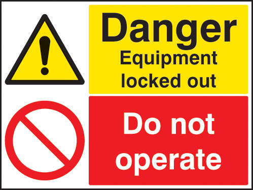 26242A Danger Equipment locked out Do not operate Self Adhesive Vinyl (100x75mm) Safety Sign