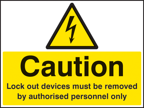 26245A Caution Lockout devices must be removed by authorised personnel only Sticker (100x75mm)