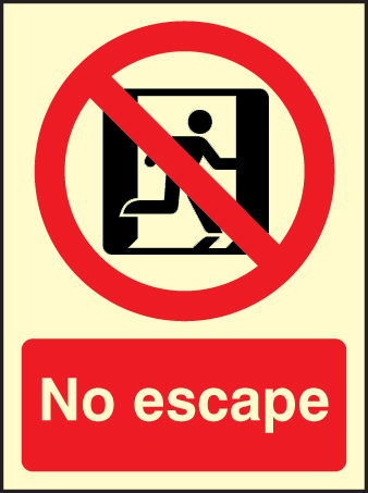 31624E No escape Photoluminescent Rigid (200x150mm) Safety Sign