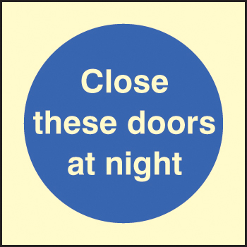 41611B Close these doors at night Photoluminescent S/A Vinyl (80x80mm) Safety Sign