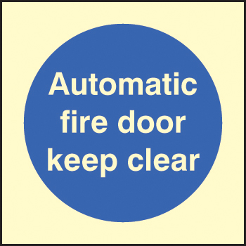 41618B Automatic fire door keep clear Photoluminescent S/A Vinyl (80x80mm) Safety Sign