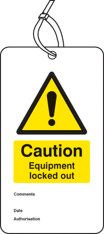55078 Lockout Tag - Caution Equipment locked out (80x150mm) Pk of 10  (80x150mm) Safety Sign