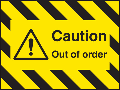 55130 Door Screen Sign- Caution out of order 600x450mm  (600x450mm) Safety Sign
