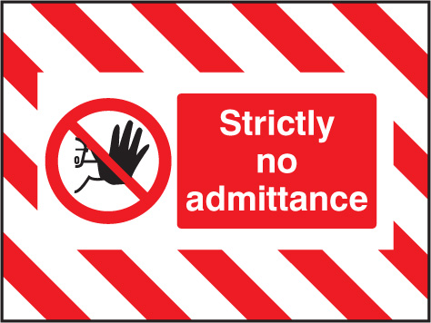 55132 Door Screen Sign- Strictly no admittance 600x450mm  (600x450mm) Safety Sign