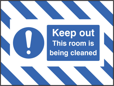 55133 Door Screen Sign- Keep out, this room is being cleaned 600x450mm  (600x450mm) Safety Sign