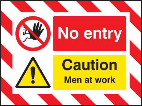 55134 Door Screen Sign- No entry Caution men at work 600x450mm  (600x450mm) Safety Sign