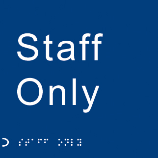 56117 Braille - Staff only  (150x150mm) Safety Sign