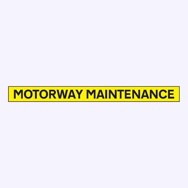 56521 Motorway maintenance - 1300x100mm reflective magnetic  (1300x100mm) Safety Sign