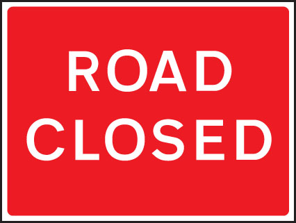 56558 Road closed fold up 1050x750mm sign  (1050x750mm) Safety Sign