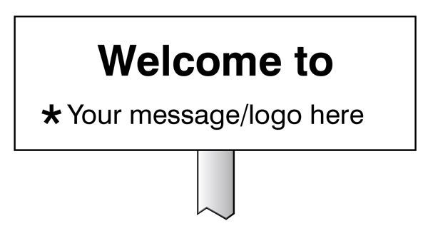 56587 Verge sign - Welcome to  Your message here 450x150mm (post 800mm) Safety Sign