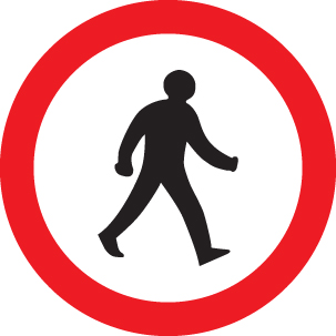 57823 Pedestrians prohibited class RA1 600mm  (600mm dia) Safety Sign