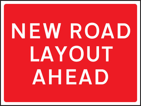 57909 New road layout ahead 1050x750mm Class RA1 zintec  (1050x750mm) Safety Sign