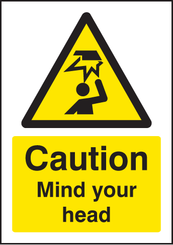 58312 Caution mind your head - A5 rp  (148x210mm) Safety Sign