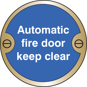 59124 Automatic fire door keep clear 76mm dia brass sign  (76mm dia) Safety Sign