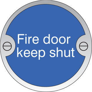 59125 Fire door keep shut 76mm dia stainless steel sign  (76mm dia) Safety Sign