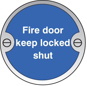 59126 Fire door keep locked shut 76mm dia stainless steel sign  (76mm dia) Safety Sign