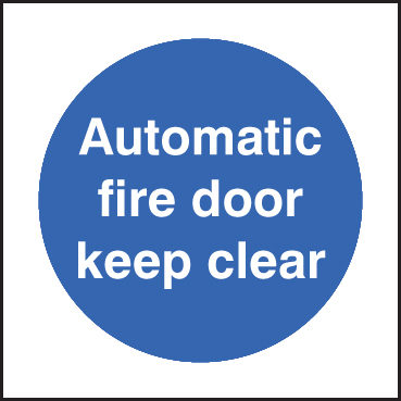 81618B Automatic fire door keep clear  (80x80mm) Rigid PVC with SAV Backing Safety Sign