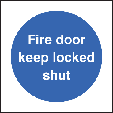 81621B Fire door keep locked shut  (80x80mm) Rigid PVC with SAV Backing Safety Sign