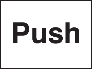 87028A Push  (100x75mm) Rigid PVC with SAV Backing Safety Sign
